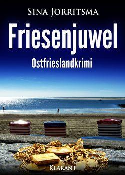Friesenjuwel. Ostfrieslandkrimi von Jorritsma,  Sina