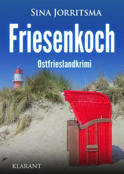 Friesenkoch. Ostfrieslandkrimi von Jorritsma,  Sina