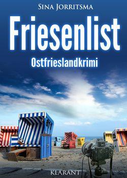 Friesenlist. Ostfrieslandkrimi von Jorritsma,  Sina