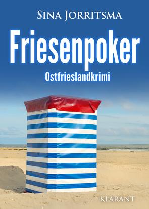 Friesenpoker. Ostfrieslandkrimi von Jorritsma,  Sina