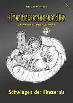 Friesenrecht – Akt IX von Freimuth,  Gerd B.