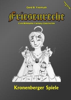 Friesenrecht – Akt VII von Freimuth,  Gerd B.