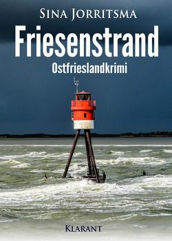 Friesenstrand. Ostfrieslandkrimi von Jorritsma,  Sina