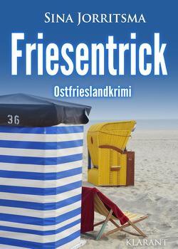 Friesentrick. Ostfrieslandkrimi von Jorritsma,  Sina