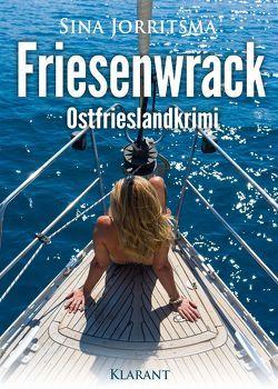 Friesenwrack. Ostfrieslandkrimi von Jorritsma,  Sina