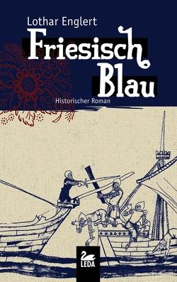 Friesisch Blau von Englert,  Lothar