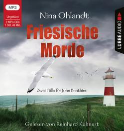 Friesische Morde von Kuhnert,  Reinhard, Ohlandt,  Nina