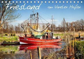 Friesland – am Vareler Hafen (Tischkalender 2018 DIN A5 quer) von Roder,  Peter