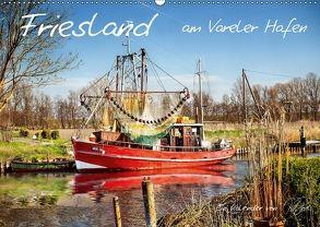 Friesland – am Vareler Hafen (Wandkalender 2018 DIN A2 quer) von Roder,  Peter