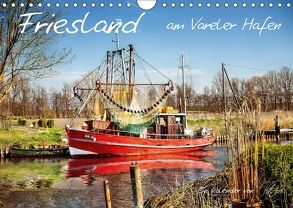 Friesland – am Vareler Hafen (Wandkalender 2018 DIN A4 quer) von Roder,  Peter