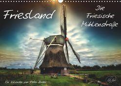 Friesland – Die Friesische Mühlenstraße / CH-Version (Wandkalender 2019 DIN A3 quer) von Roder,  Peter