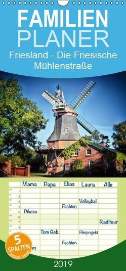 Friesland – Die Friesische Mühlenstraße – Familienplaner hoch (Wandkalender 2019 , 21 cm x 45 cm, hoch) von Roder,  Peter