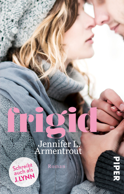 Frigid von Armentrout,  Jennifer L., Lamatsch,  Vanessa, Lynn,  J.