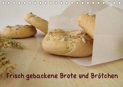 Frisch gebackene Brote und Brötchen (Tischkalender 2019 DIN A5 quer) von Rau,  Heike
