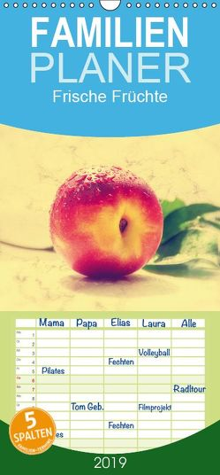 Frische Früchte – Familienplaner hoch (Wandkalender 2019 , 21 cm x 45 cm, hoch) von Design Fotografie by Tanja Riedel,  Avianaarts