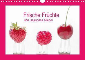 Frische Früchte und Gesundes Allerlei (Wandkalender 2018 DIN A4 quer) von Riedel,  Tanja