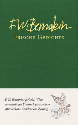 Frische Gedichte von Bernstein,  F W