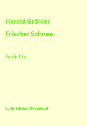 Frischer Schnee von Gröhler,  Harald, Kasnitz,  Adrian, Serrer,  Michael