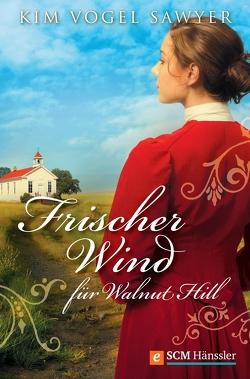Frischer Wind für Walnut Hill von Vogel Sawyer,  Kim