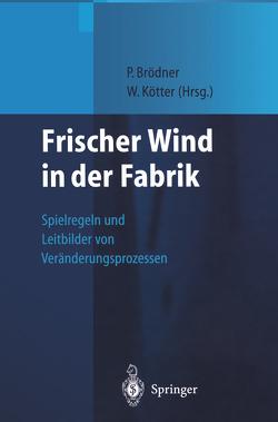 Frischer Wind in der Fabrik von Brödner,  Peter, Kötter,  Wolfgang