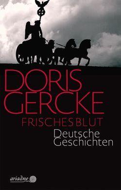 Frisches Blut von Gercke,  Doris