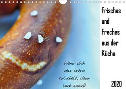 Frisches und Freches aus der Küche (Wandkalender 2020 DIN A4 quer) von Funfack,  Anna