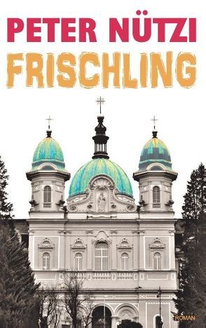 Frischling von Nützi,  Peter