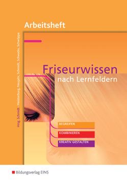Friseurwissen nach Lernfeldern von Albrechtshofer,  Georg, Meisterburg,  Margit, Schmidt,  Wolfgang, Schwatlo,  Siegrid, Schwöppe,  Dorothee