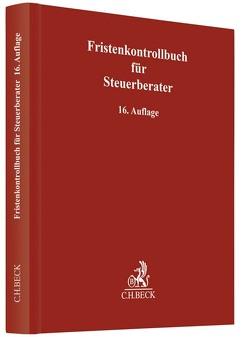 Fristenkontrollbuch für Steuerberater von Weiler,  Heinrich