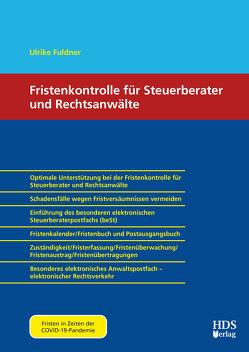 Fristenkontrolle für Steuerberater und Rechtsanwälte von Fuldner,  Ulrike