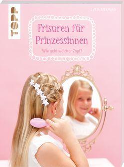 Frisuren für Prinzessinnen von Diekmann,  Jutta