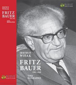 Fritz Bauer 1903-1968 von Wojak,  Irmtrud