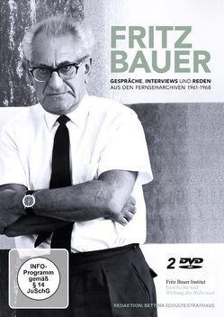 Fritz Bauer: Gespräche, Interviews und Reden aus den Fernseharchiven 1961-1968 von Schulte Strathaus,  Bettina
