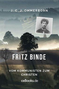 Fritz Binde von Ommerborn,  J. C. J