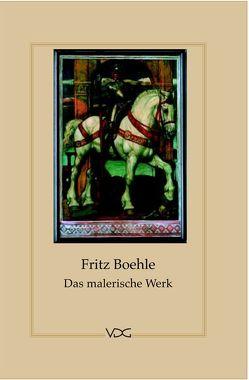 Fritz Boehle. Das malerische Werk von Böck,  Robert