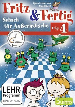 Fritz & Fertig Folge 4 – Schach für Außerirdische von Hilbert,  Jörg, Lengwenus,  Björn