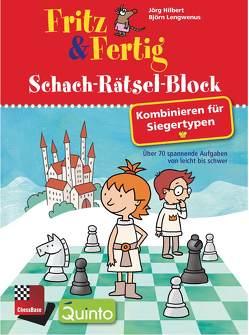 Fritz & Fertig Schach-Rätsel-Block von Hilbert,  Jörg, Lengwenus,  Björn