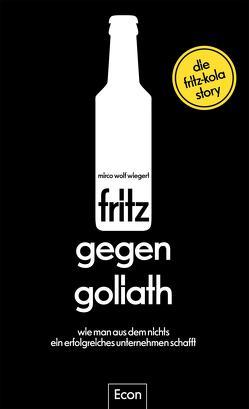 fritz gegen Goliath von Domzalski,  Oliver, Wiegert,  Mirco Wolf