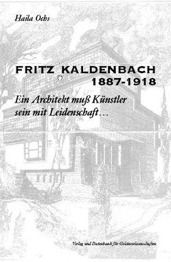 Fritz Kaldenbach 1887-1918 von Ochs,  Haila