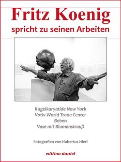 Fritz Koenig spricht zu seinen Arbeiten von Hierl,  Hubertus