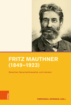 Fritz Mauthner (1849-1923) von Jicínská,  Veronika