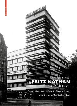Fritz Nathan – Architekt von Behrmann,  Roland, Schenk,  Andreas