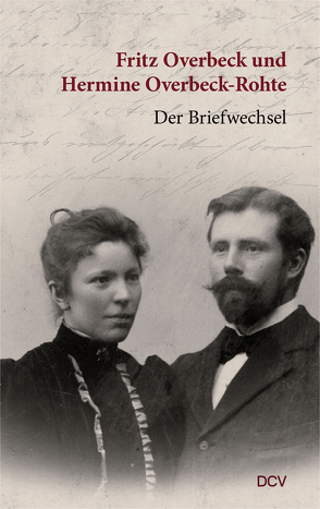Fritz Overbeck und Hermine Overbeck-Rohte von Overbeck,  Fritz, Overbeck-Rohte,  Hermine, Pourshirazi,  Katja