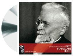 Fritz Schumacher redet von Schumacher,  Fritz