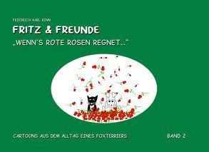 """Fritz und Freunde: """"Wenn's rote Rosen regnet"""" von Rinn,  Friedrich Karl"""