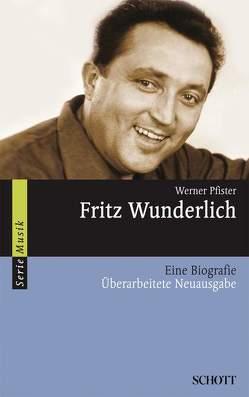 Fritz Wunderlich von Pfister,  Werner
