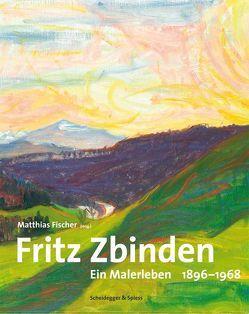 Fritz Zbinden von Fischer,  Matthias, Koch,  Bernhard, Locher,  Thomas, Spälti,  Marianne, Zbinden,  Nadja, Zbinden,  Nicolas