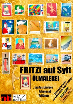 FRITZI auf Sylt – ÖLMALEREI – Kunst in Fotobrillant-Druck von Sültz,  Uwe H.