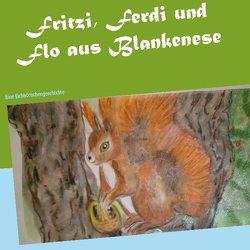 Fritzi, Ferdi und Flo aus Blankenese von Mager,  Edda, Mager,  Eva