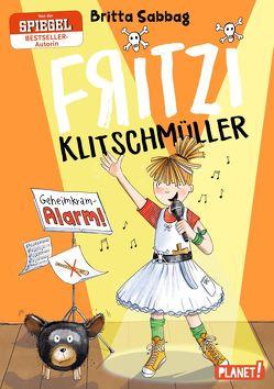 Fritzi Klitschmüller 2: Geheimkram-Alarm! von Messing,  Stefanie, Sabbag,  Britta